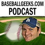 Baseball Geeks Podcast